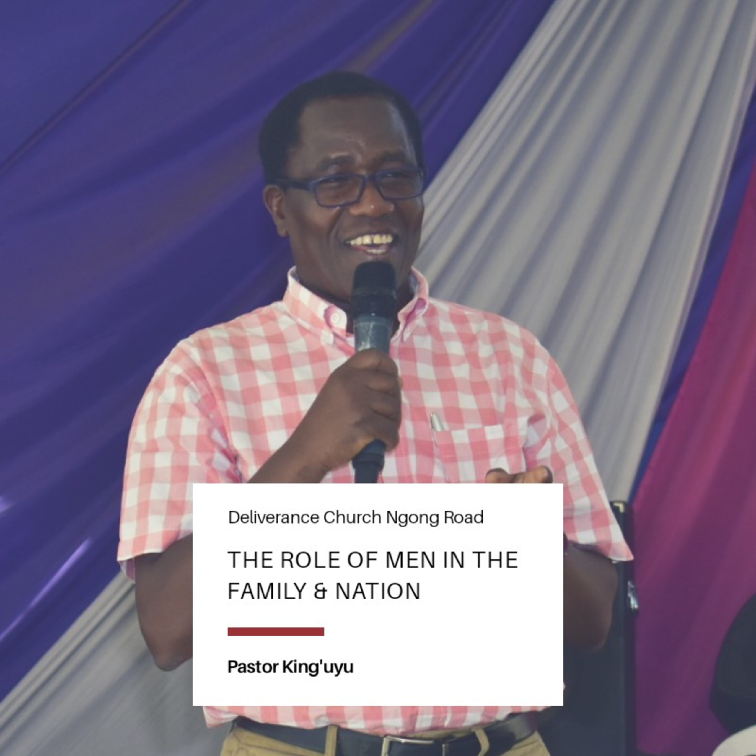 The Role of Men | Pastor King'uyu