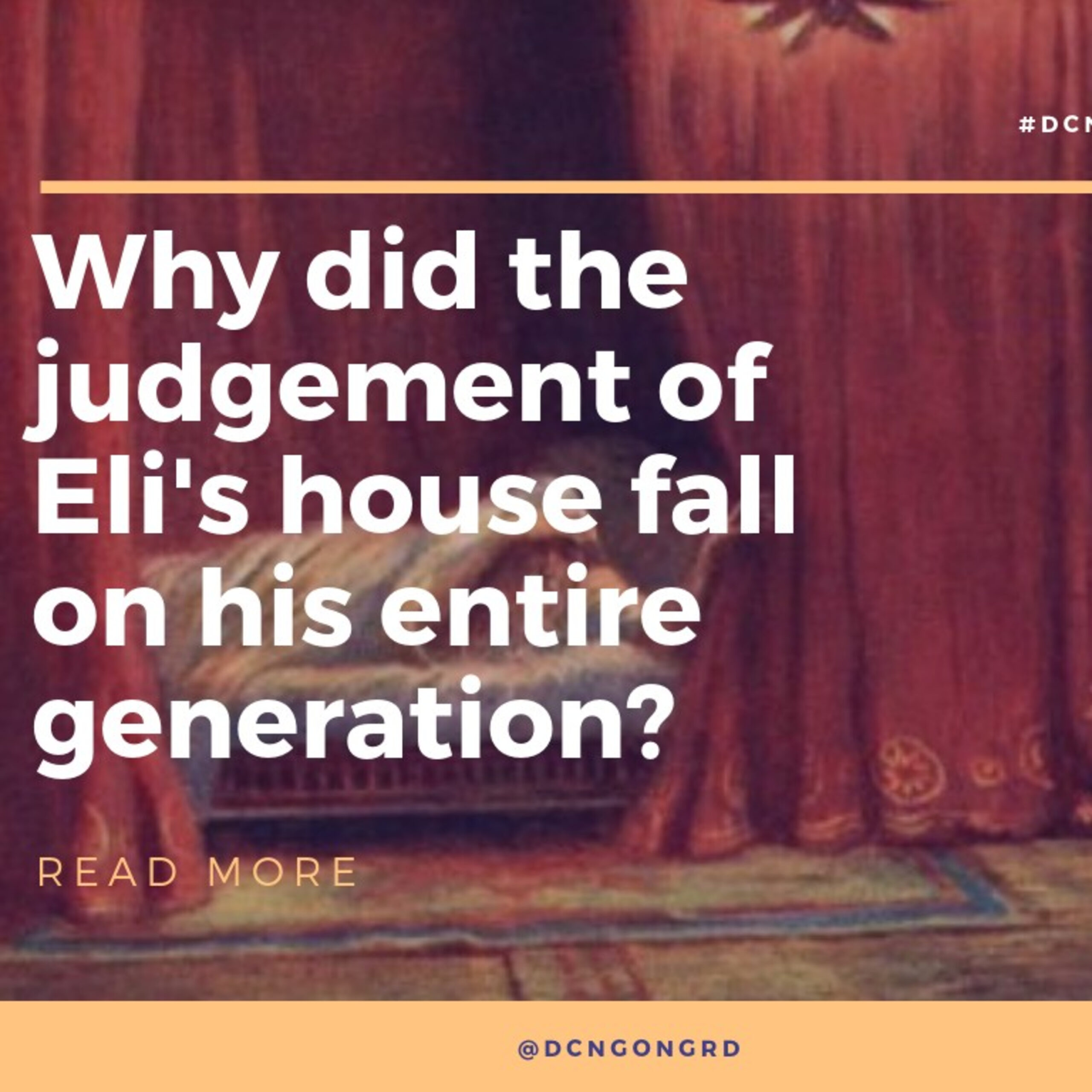 Why did the judgement on Eli's house fall on the entire generation?