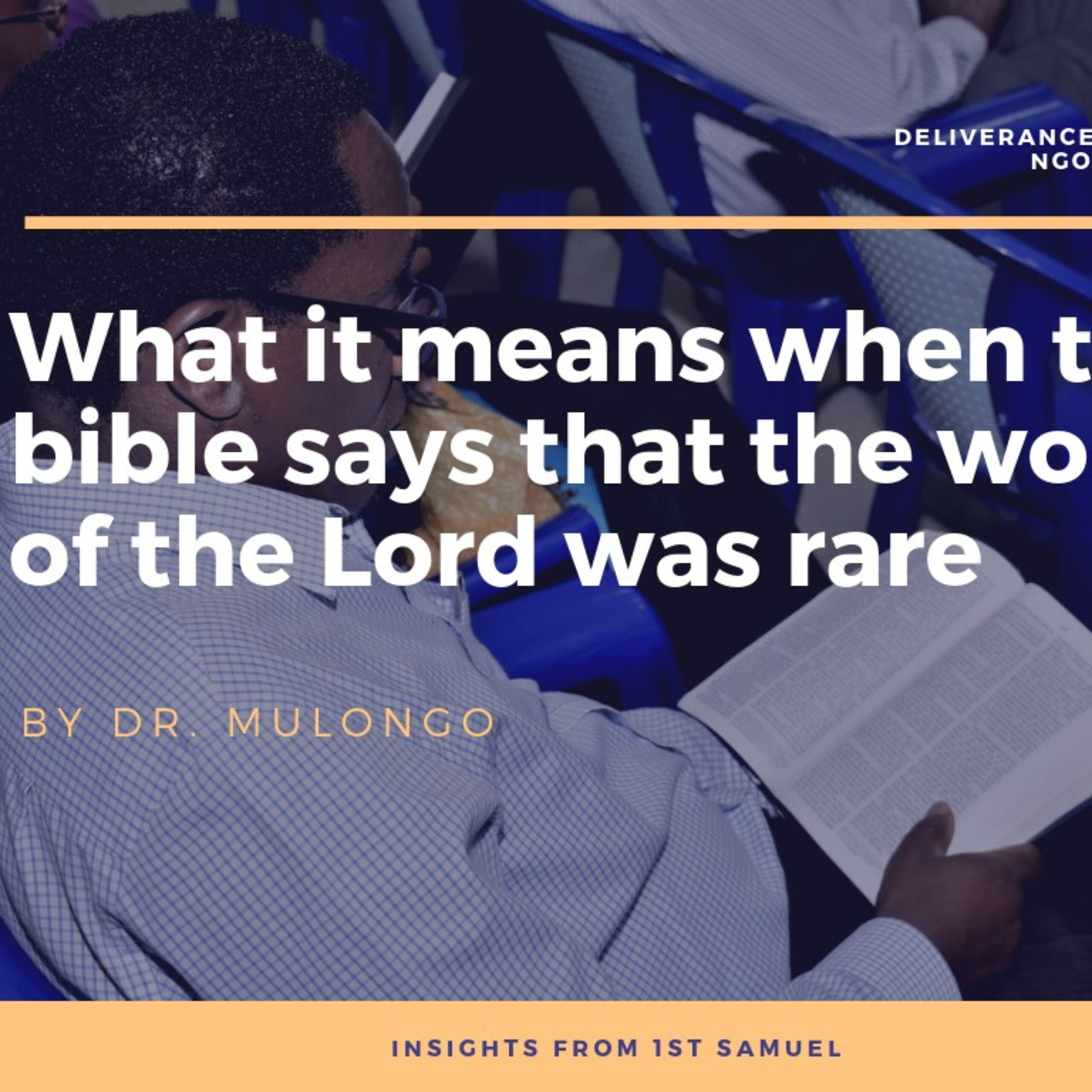 What it means when the bible says that the word of the Lord was rare   Dr. Mulongo