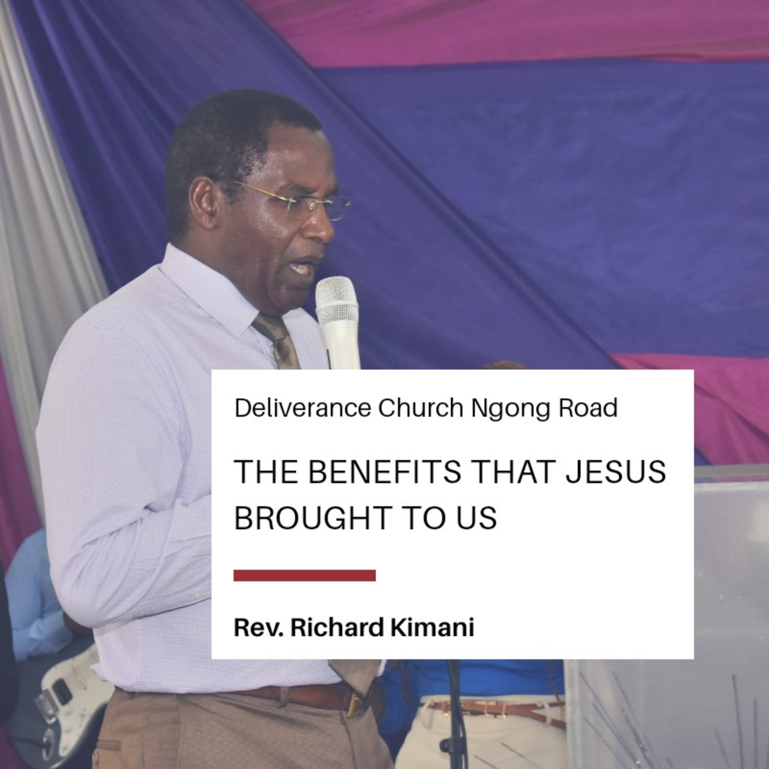 The Benefits that Jesus Brought to Us