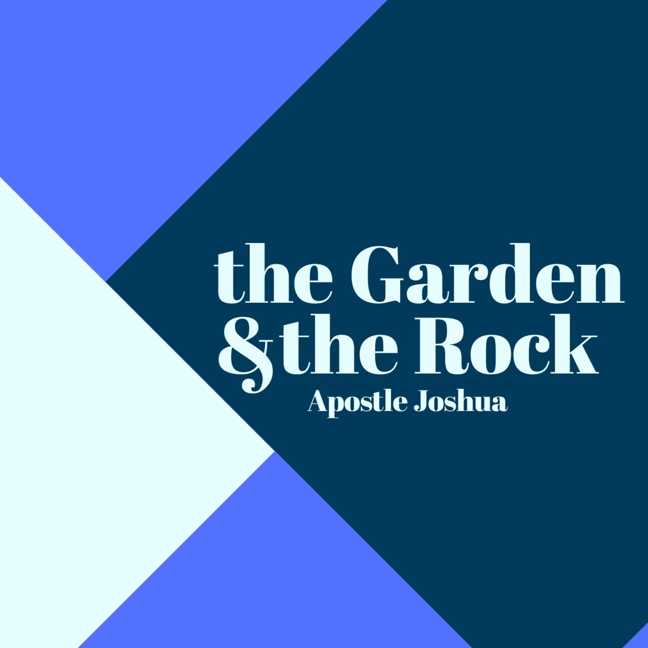 The Garden and the Rock