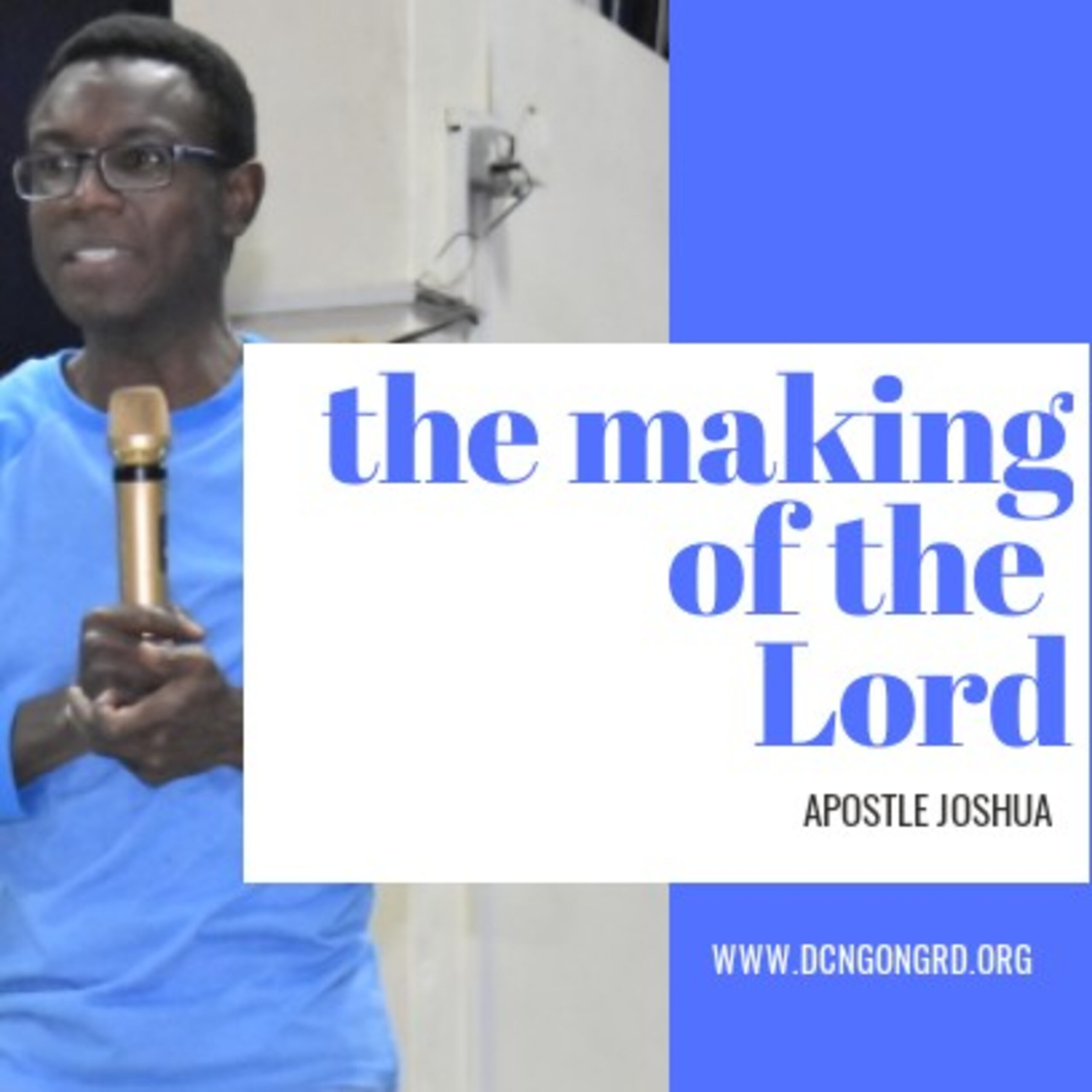 The Making of the Lord