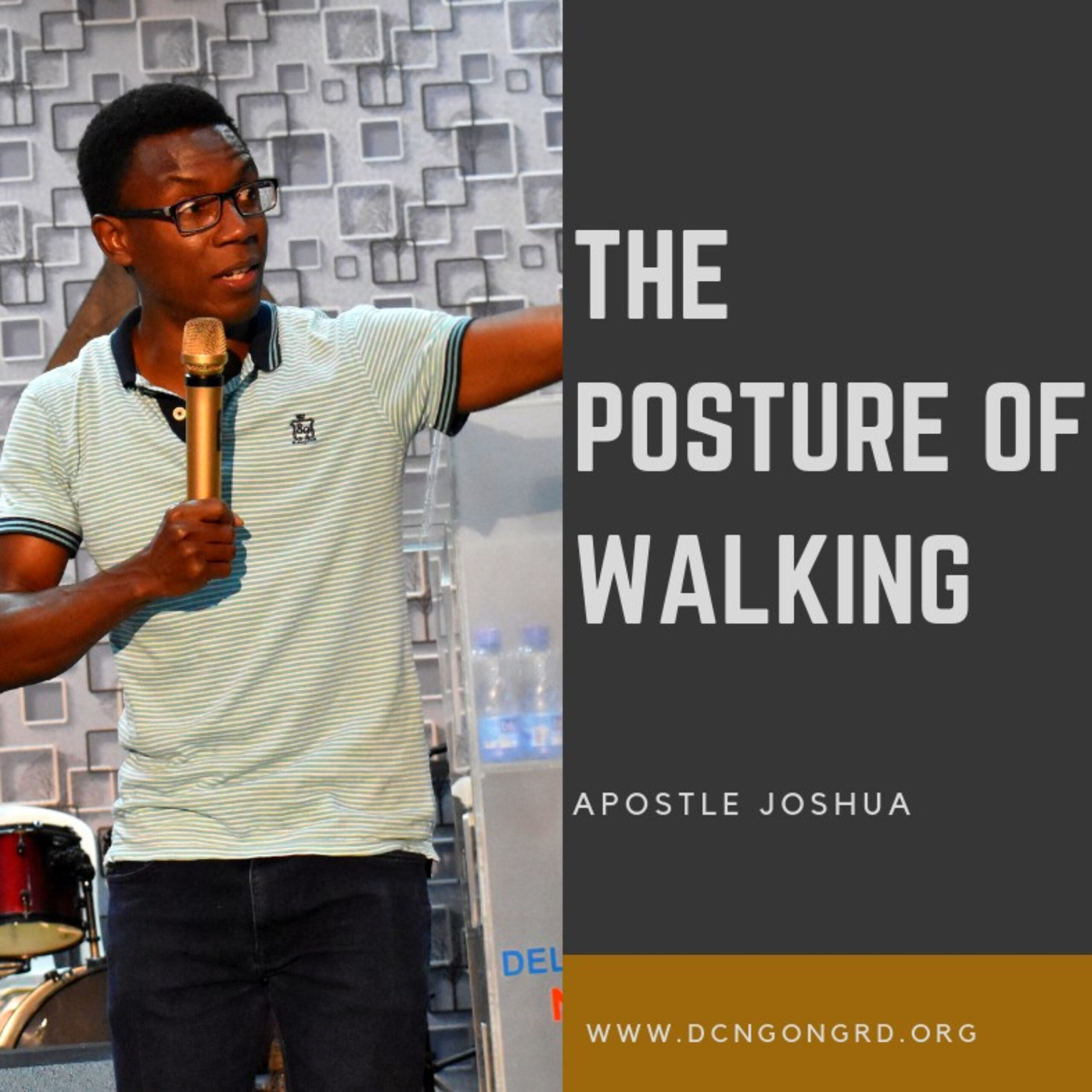 The Pattern of the Cross - The Posture of Walking